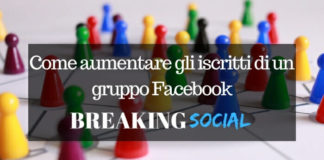 Aumentare iscritti gruppo Facebook