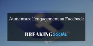 Aumentare l'engagement su Facebook