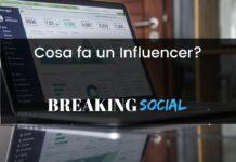 Chi è e cosa fa un Influencer?