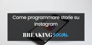 Programmare storie Instagram