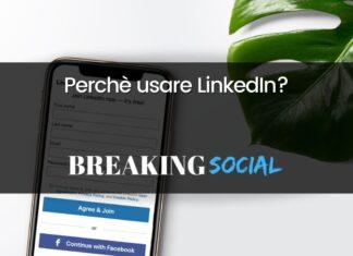 Perchè usare LinkedIn