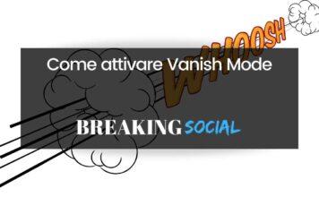 Come attivare Vanish Mode: la modalità messaggi temporanei su Instagram e Messenger