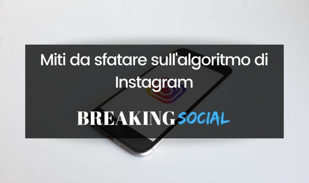 I miti da sfatare sull'algoritmo di Instagram