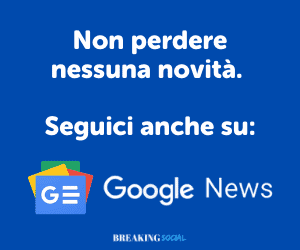 Segui BreakingSocial.it anche su Google News