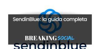 Come fare email marketing con SendinBlue