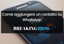 Come aggiungere un contatto su WhatsApp