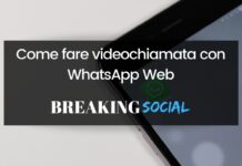 Come fare videochiamata con WhatsApp Web