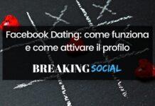 Facebook Dating: come funziona e come attivare il profilo