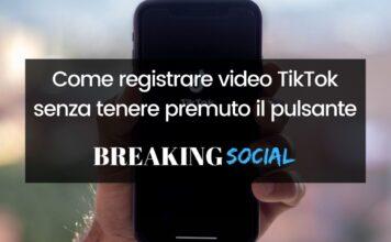 Come registrare video TikTok senza tenere premuto il pulsante di registrazione