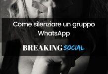 Come silenziare gruppo WhatsApp