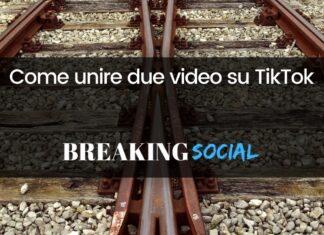 Come unire due video su TikTok