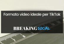 Formato video TikTok migliore