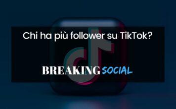 Chi ha più follower su TikTok?