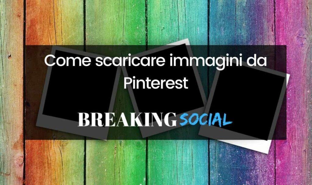Come scaricare immagini da Pinterest
