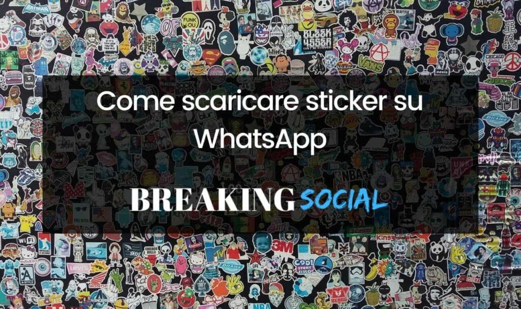 Come scaricare sticker per WhatsApp