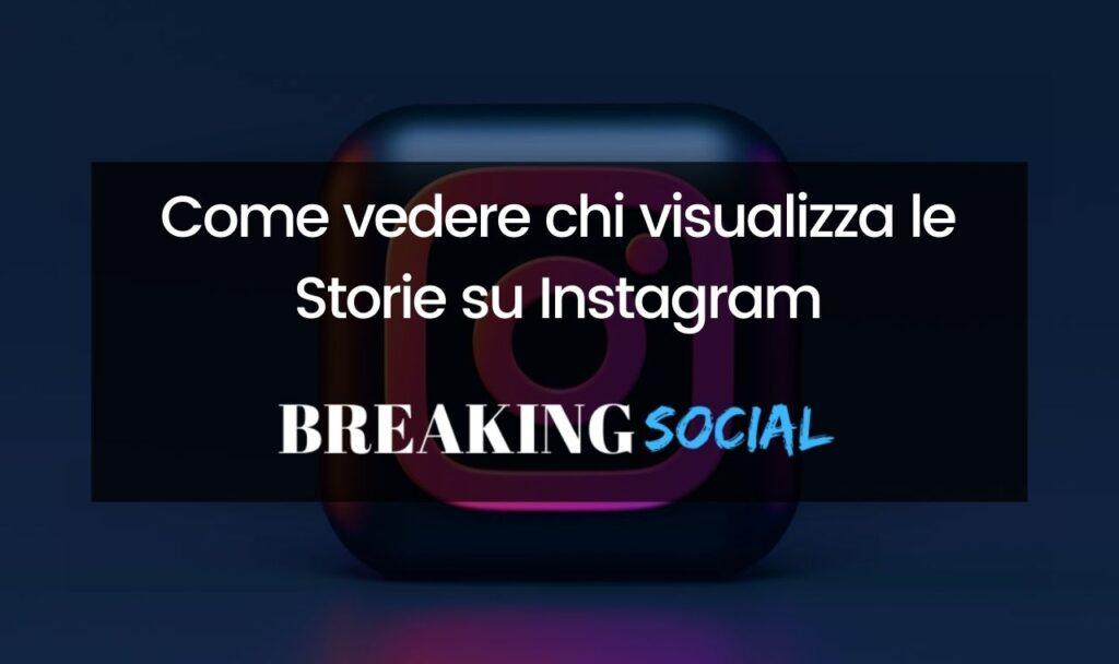Come vedere chi visualizza le Storie su Instagram