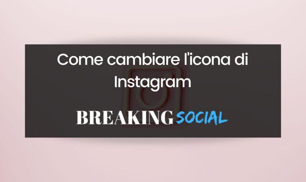 Come cambiare icona di Instagram