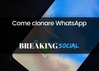 Come clonare WhatsApp