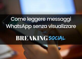 Come leggere messaggi WhatsApp senza visualizzare