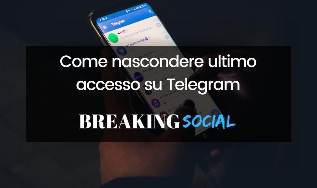 Come nascondere ultimo accesso su Telegram