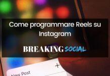 Come programmare Reels su Instagram