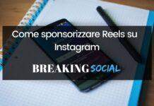 Come sponsorizzare Reels su Instagram