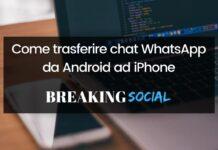 Come trasferire chat WhatsApp da Android ad iPhone