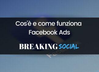 Cos'è e come funziona Facebook Ads