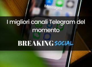 I migliori canali Telegram del momento