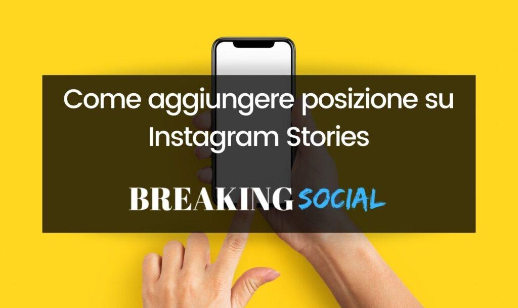 Come aggiungere luogo su Instagram Stories