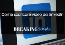 Come scaricare video da LinkedIn