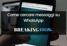 Come cercare messaggi su WhatsApp