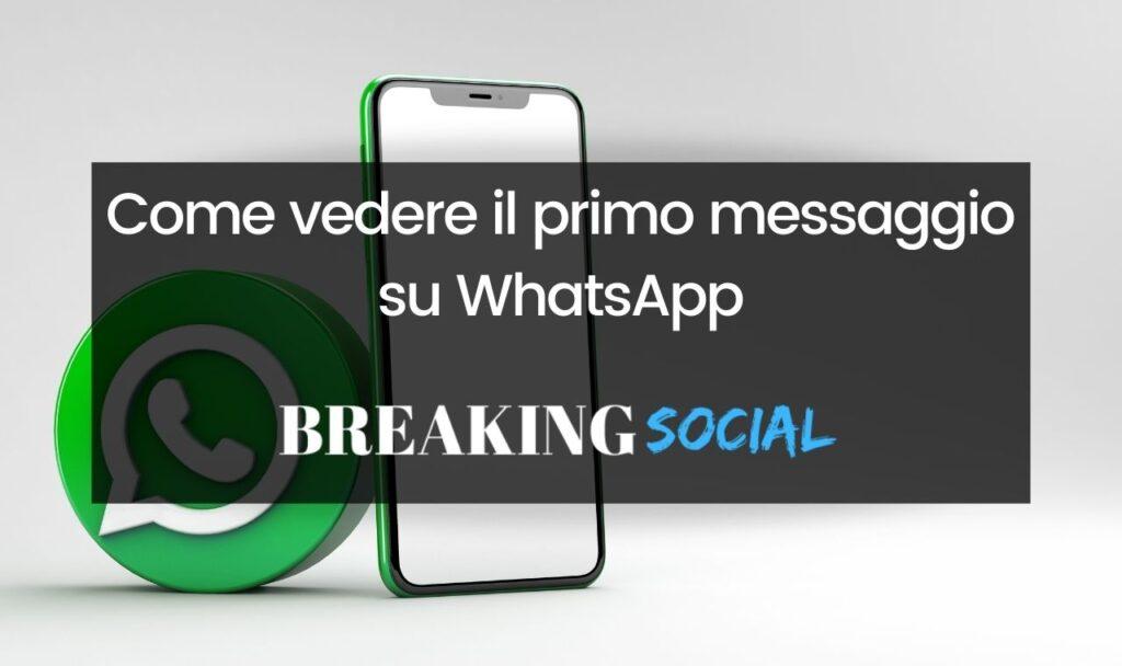 Come vedere il primo messaggio su WhatsApp