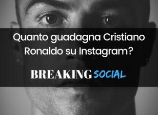Quanto guadagna Cristiano Ronaldo su Instagram