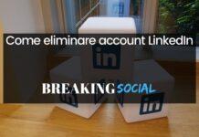 Come eliminare account LinkedIn