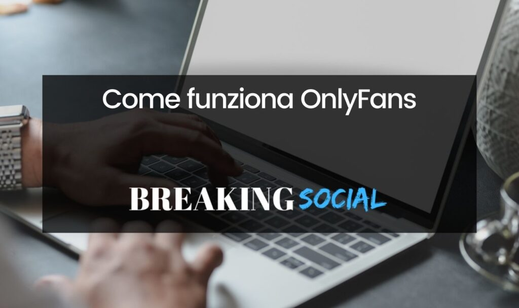 Come funziona OnlyFans