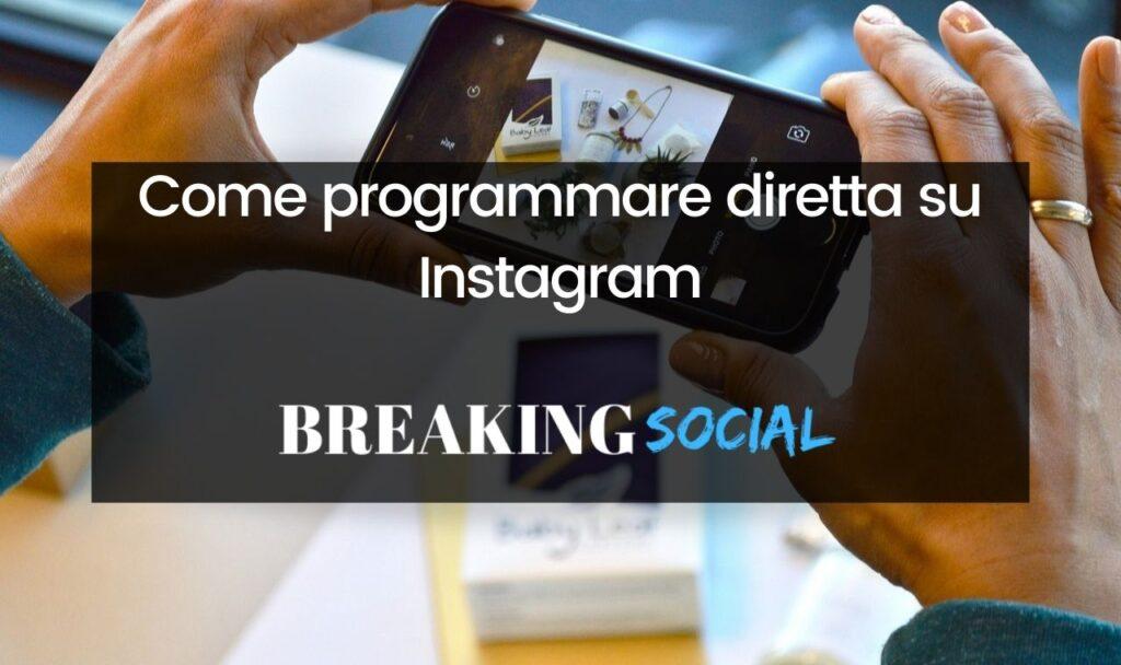 Come programmare diretta Instagram