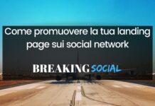 Come promuovere la tua landing page sui social network