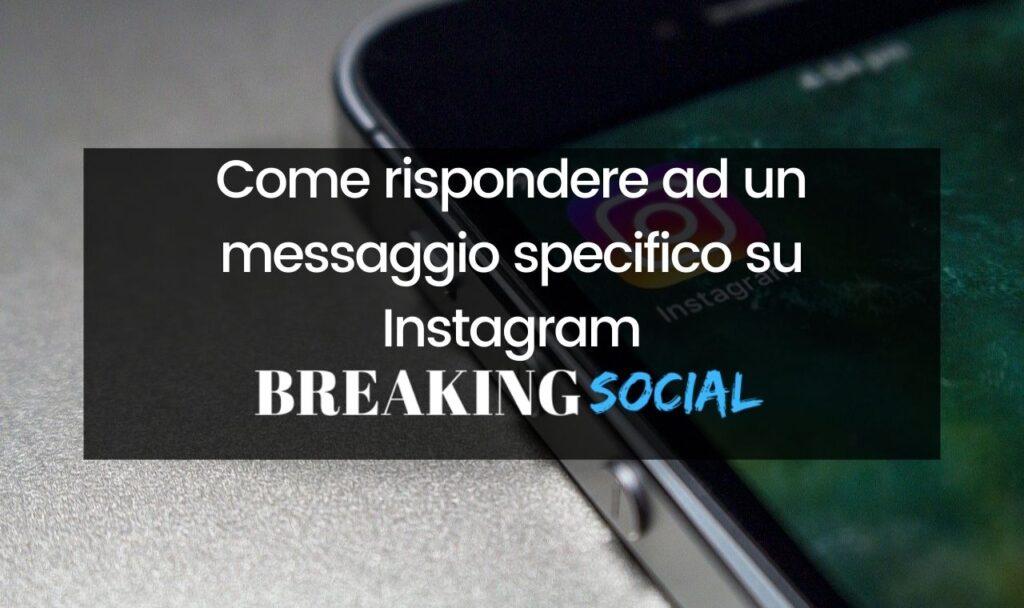 Come rispondere ad un messaggio specifico su Instagram