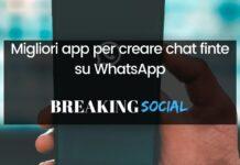 Migliori app per creare chat fake WhatsApp