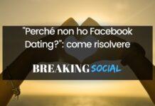 Perché non ho Facebook Dating