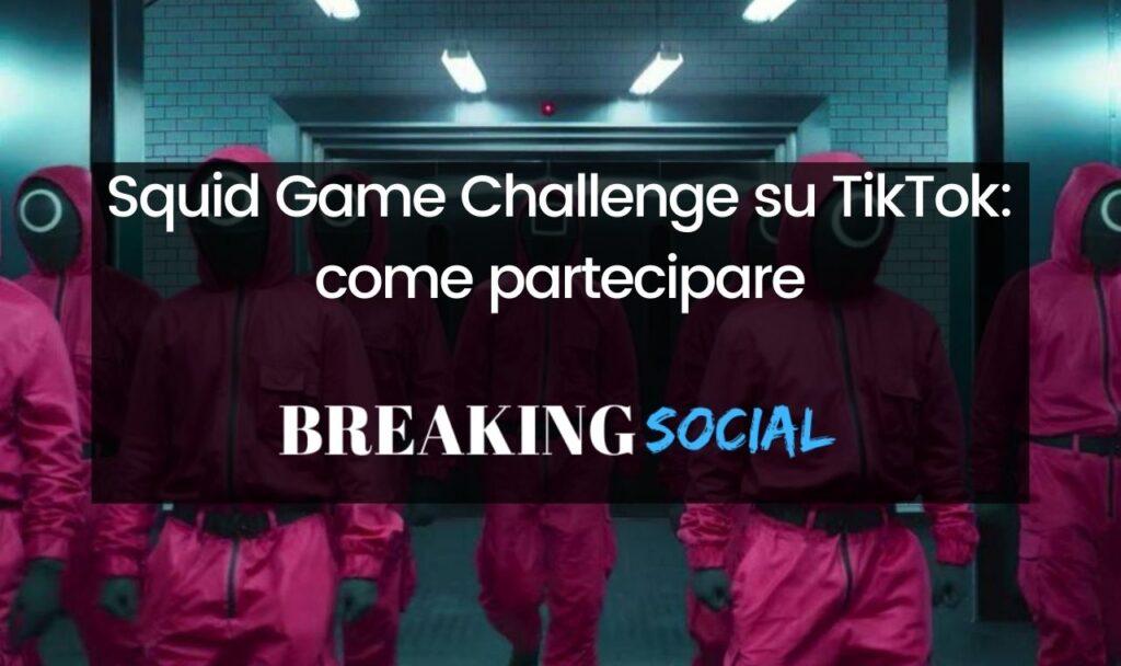 Squid Game Challenge su TikTok