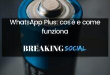 Cos'è e come funziona WhatsApp Plus app simile a WhatsApp con più funzionalità